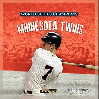 World Series Champs: Minnesota Twins (World Series Champions)