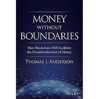 Geld zonder grenzen: hoe Blockchain de denationalisatie van geld zal vergemakkelijken