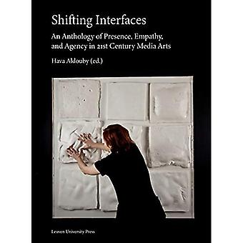 Shifting Interfaces: An Anthology of Presence, Empathy, and Agency in 21st-Century Media Arts