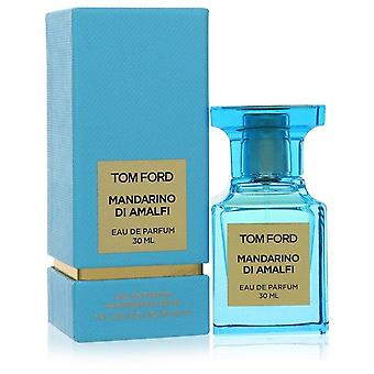 Tom Ford Mandarino Di Amalfi Eau De Parfum Spray von Tom Ford 1 oz Eau De Parfum Spray