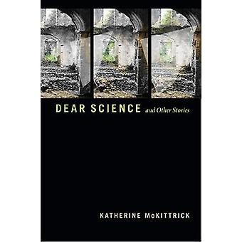 Dear Science and Other Stories Errantries