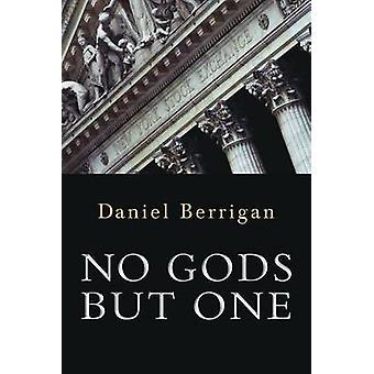 No Gods But One by Daniel Berrigan - 9780802864628 Book