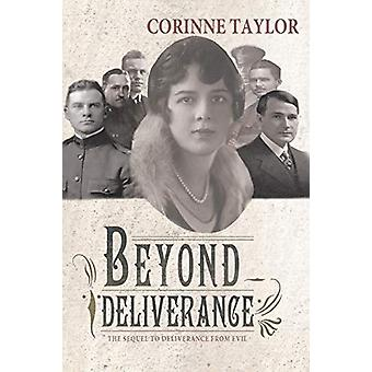 Beyond Deliverance by Corinne Taylor - 9781458217745 Book