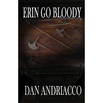 Erin Go Bloody (McCabe and Cody Book 6) by Dan Andriacco - 9781787050
