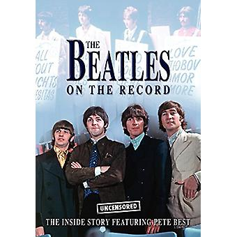 The Beatles on the Record - Uncensored by Steven Charles - 9781906783