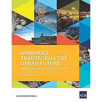 Armenia's Transformative Urban Future - National Urban Assessment by A