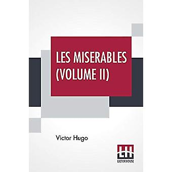 Les Miserables (Volume II) - Vol. II. - Cosette - Translated From The