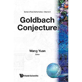 Goldbach Conjecture by Wang Yuan - 9789971966096 Book