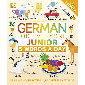 German for Everyone Junior 5 Words a Day by DK