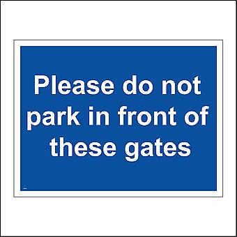 VE140 Please Do Not Park In Front Of These Gates Sign
