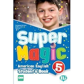 Super Magic - Amerikansk engelska: Studentbok 5