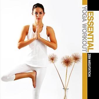 Esencial entrenamiento de Yoga: Meditación Zen - Yoga entrenamiento esencial: importación de Estados Unidos de la meditación Zen [CD]