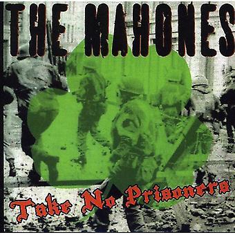 Mahones - Take No Prisoners [CD] USA import