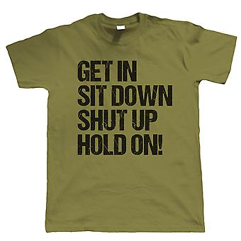 Get In, Hold On, Mens Funny Off Road T Shirt, Gift for Dad Him
