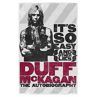Het is zo makkelijk (en andere leugens) - de autobiografie van Duff McKagan - 97