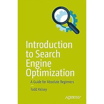 Einführung in die Suchmaschinen-Optimierung - eine Anleitung für Absolute geplanten