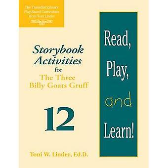 Lezen - speel - en leren! Module 12 - Storybook activiteiten voor de thrê