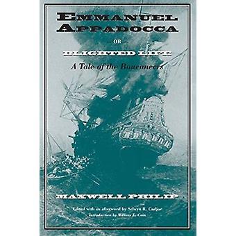 Emmanuel Appadocca of -verwoest Life - verhaal van de Boucaneers (nieuwe ed