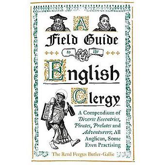 Ein Feldführer an den englischen Klerus - ein Kompendium der vielfältigen Exzentrizität