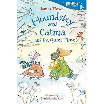 Houndsley och Catina och lugn tid