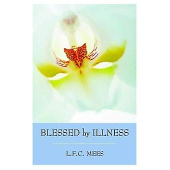 Blessed by Illness