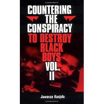 Motverka konspiration för att förstöra svart pojkar: v.2: Vol 2 (motverka konspiration för att förstöra svart-pojkar)