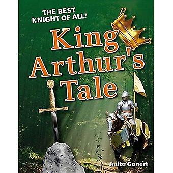 King Arthur's Tale. Anita Ganeri