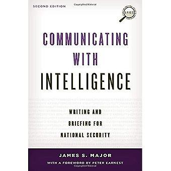 Comunicación con inteligencia: escritura e información para la seguridad nacional (seguridad y profesional inteligencia...
