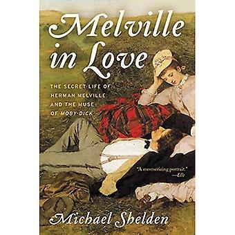 Melville verliefd: het geheime leven van Herman Melville en de muze van Moby-Dick