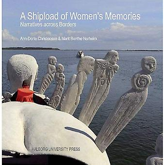 A Shipload of Women's Memories: Narratives Across Borders
