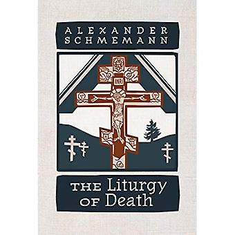 The Liturgy of Death: Four� Previously Unpublished Talks