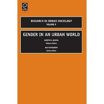 Gender in an Urban World by DeSena & Judith