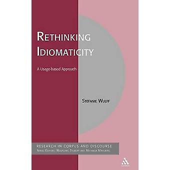 Repenser l'approche de UsageBased de Idiomaticity A par Wulff & Stefanie