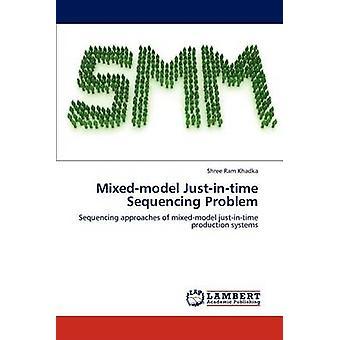 MixedModel JustInTime sequenziamento problema di Khadka & Shree Ram
