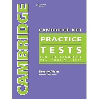 Cambridge Ket Practice Tests For the Key English Test by Adams & Dorothy