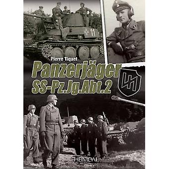 Panzer Jager - SS-Pz.Jg.Abt.2 by Pierre Tiquet - 9782840484103 Book