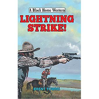 Lightning Strike! by Brent Towns - 9780719824555 Book