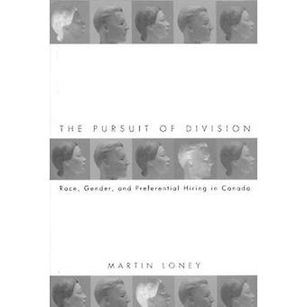 The Pursuit of Division - Race - Gender - and Preferential Hiring in C