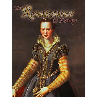 Renaissance in Europe by Lynne Elliott - 9780778746119 Book
