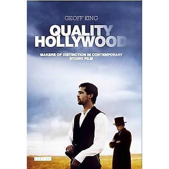 Quality Hollywood by Geoff King - 9781784530457 Book