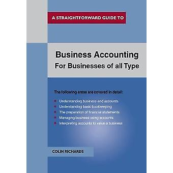 Business Accounting - for Businesses of All Types by Colin Richards -