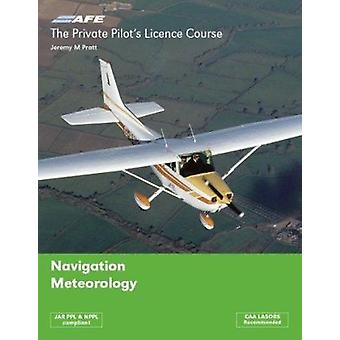 The Private Pilots Licence Course - v. 3 - Navigation & Meteorology (3r
