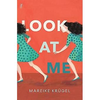 Look At Me by Look At Me - 9781925603354 Book