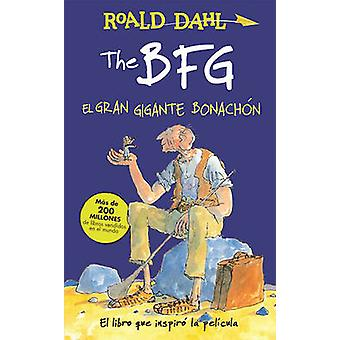 The Bfg - El Gran Gigante Bonachon / The Bfg by Roald Dahl - 97819419