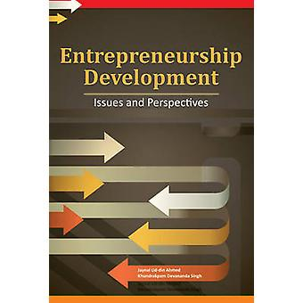 Entrepreneurship Development - Issues & Perspectives by Jaynal Ud-Din