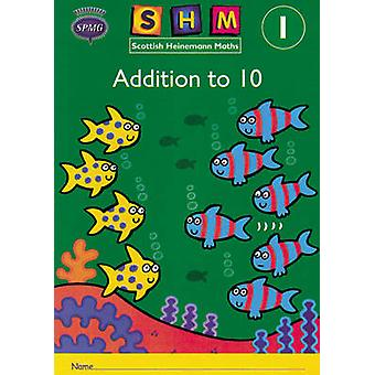 Scottish Heinemann Maths 1 - Addition to 10 Activity Book 8 Pack - 978