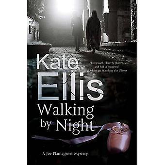 Walking by Night by Kate Ellis - 9781780295565 Book