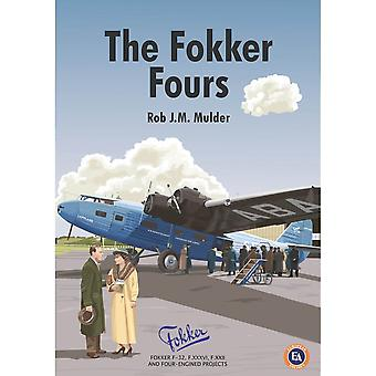 Book - Aircraft & Models The Fokker Fours - Hardback Book