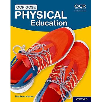 OCR GCSE Physical Education Student Book by Hunter