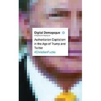 Digital Demagogue by Christian Fuchs